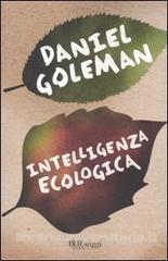 Intelligenza ecologica di Daniel Goleman